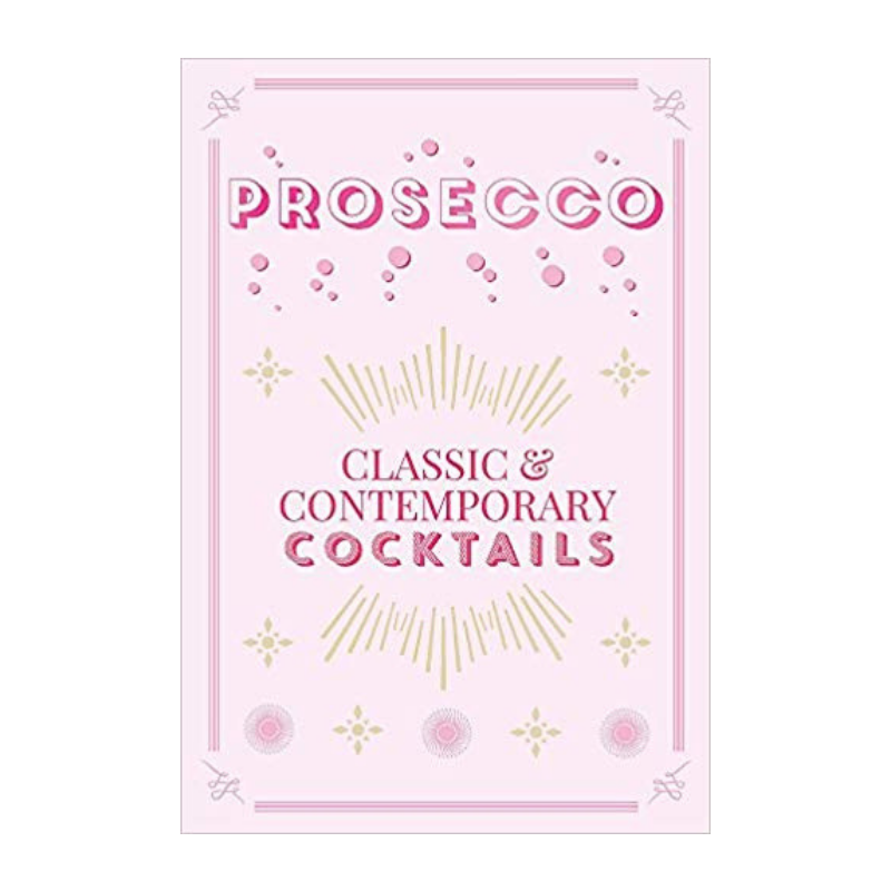 PROSECCO - CLASSIC & CONTEMPORARY COCKTAILS