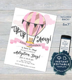 Adoption Day Invitation, Editable Up Up and Away Invite, Celebrate New Adventures New Family Hot Air Balloon Printable diy INSTANT DOWNLOAD