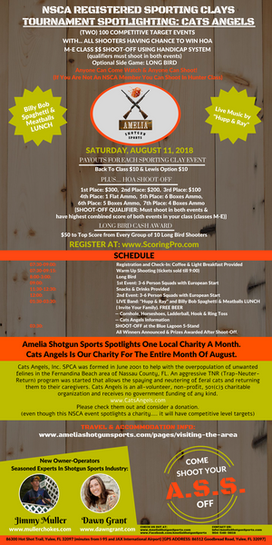 8/11/18 NSCA REGISTERED SPORTING CLAYS TOURNAMENT. SPOTLIGHTING: CATS ANGELS