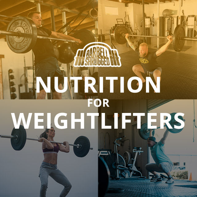 Nutrition For Weightlifters