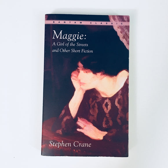 Paperback book: Maggie: A Girl of the Streets and Other Short Fiction by Stephen Crane