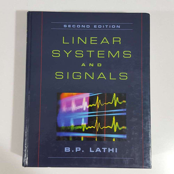 Linear Systems and Signals (2nd Ed.) by B.P. Lathi