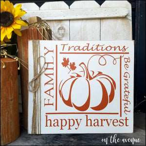 #10 - Family Traditions Harvest Sign
