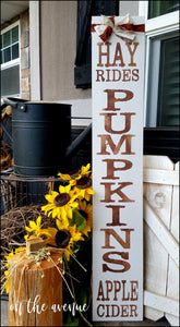 #5 - Hay Rides - Pumpkins - Apple Cider Tall Sign