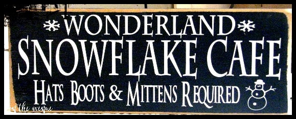 Wonderland Snowflake Cafe Sign