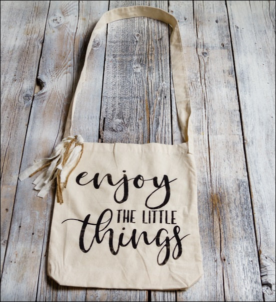 ~Enjoy The Little Things~ Tote Bag