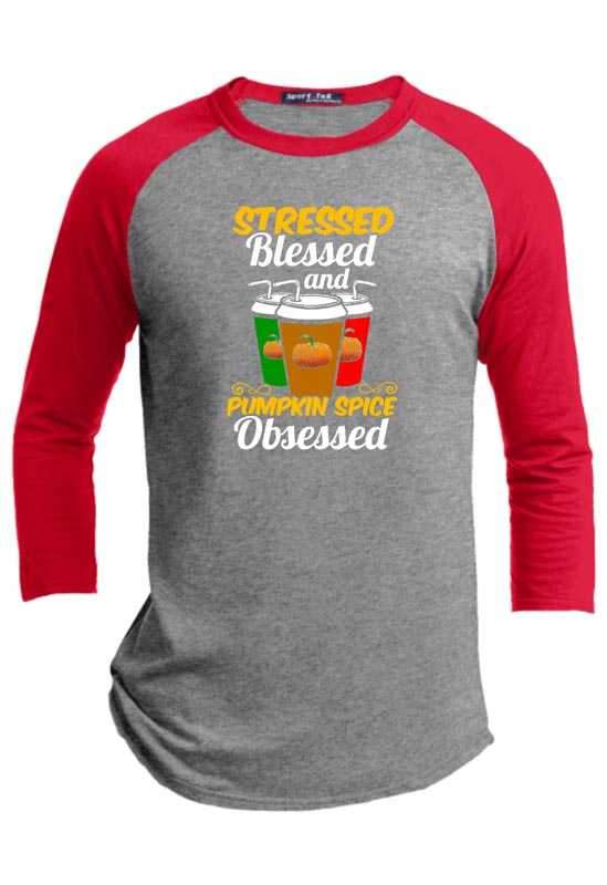 Blessed Stressed and Pumpkin Spice Obsessed Halloween Raglan