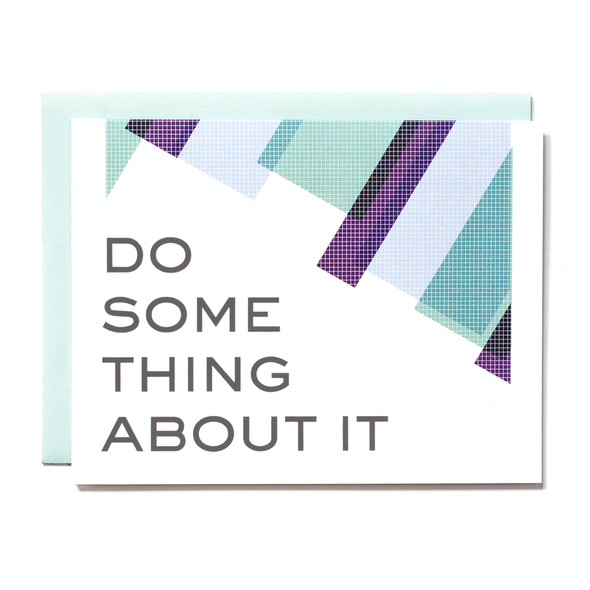 Do Something About It Card