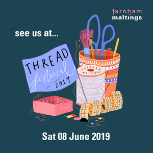 Thread .... A festival of textiles, Farnham, Maltings Saturday 8th June 2019 9 am - 5 pm