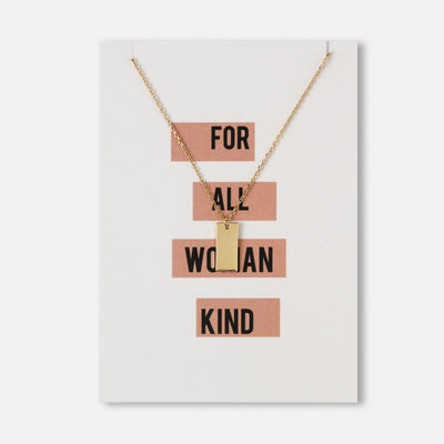 For All Woman Kind Tag Necklace