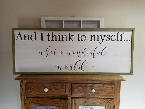 What A Wonderful World Wood Sign