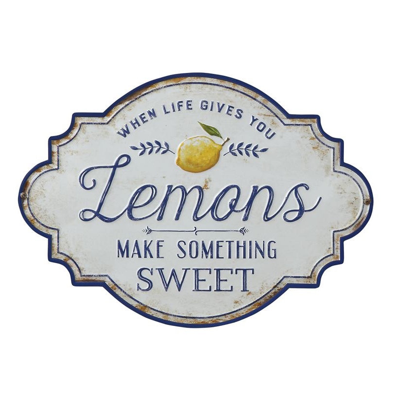 When Life Give You Lemons Sign