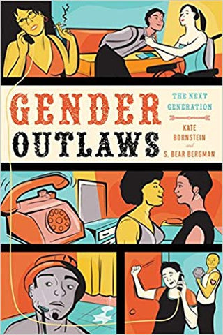 Gender Outlaws: The Next Generation - Sock Drawer Heroes | For the Trans & Gender Variant Community