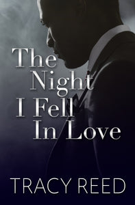 The Night I Fell In Love