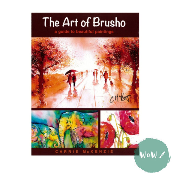 The Art of Brusho book by Carrie McKenzie