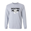Long Sleeve Shirts Shooting Mom