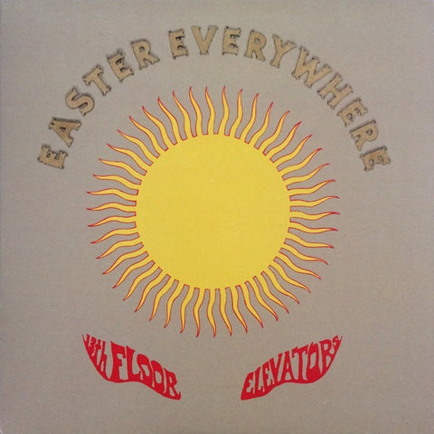 13th Floor Elevators - Easter Everywhere (RI)