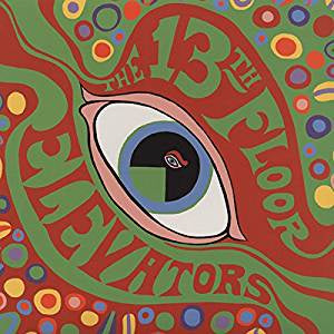 13th Floor Elevators - The Psychedelic Sounds of The 13th Floor Elevators (Mono/RI)