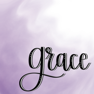 GRACE - Amber's Word for 2019