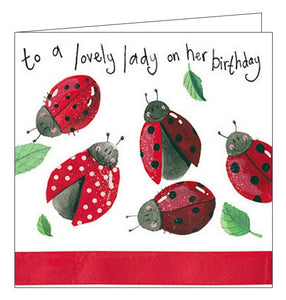 Alex Clark to a lovely lady on her Birthday ladybirds cute for her Happy Birthday card Nickery Nook