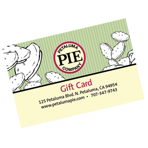 Petaluma Pie Gift Card