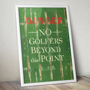 Vintage 'Danger' Golf Sign