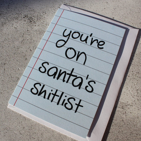 'You're on Santa's Shitlist' Christmas Card - fay-dixon-design