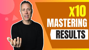 ONE THING THAT WILL X10 YOUR MASTERING RESULTS