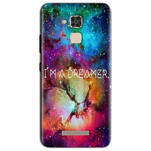 Asus Zenfone 3 Max Mobile Covers Cases I am Dreamer - Lowest Price - Paybydaddy.com