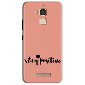 Asus Zenfone 3 Max Mobile Covers Cases Stay Positive - Lowest Price - Paybydaddy.com