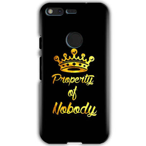 Google Pixel XL Mobile Covers Cases Property of nobody with Crown - Lowest Price - Paybydaddy.com