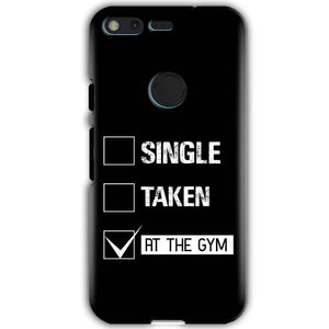 Google Pixel XL Mobile Covers Cases Single Taken At The Gym - Lowest Price - Paybydaddy.com
