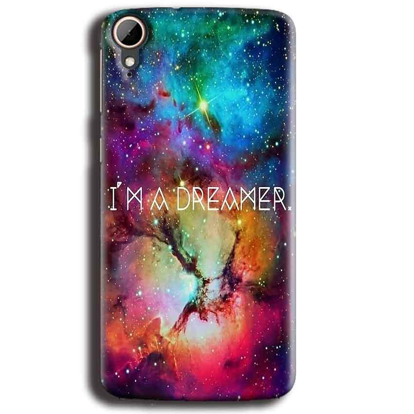 HTC Desire 828 Mobile Covers Cases I am Dreamer - Lowest Price - Paybydaddy.com