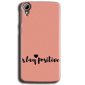 HTC Desire 828 Mobile Covers Cases Stay Positive - Lowest Price - Paybydaddy.com