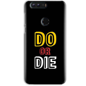Huawei Honor 8 Pro Mobile Covers Cases DO OR DIE - Lowest Price - Paybydaddy.com