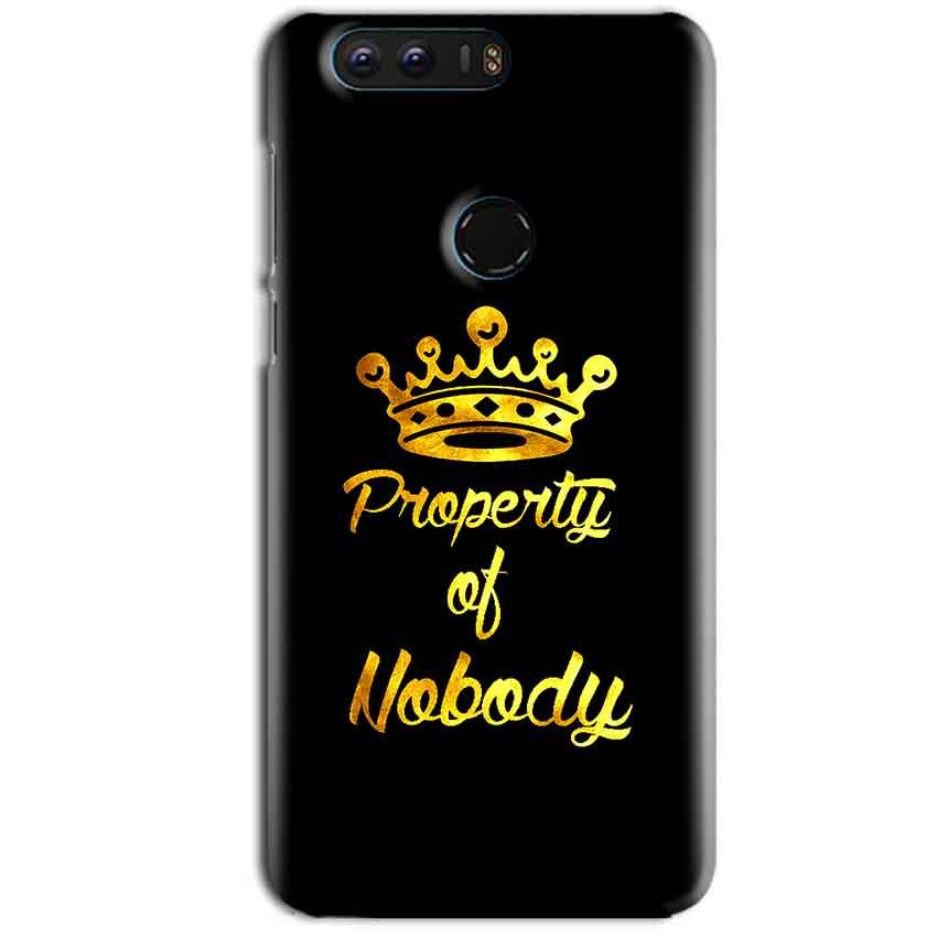 Huawei Honor 8 Mobile Covers Cases Property of nobody with Crown - Lowest Price - Paybydaddy.com