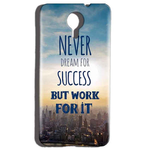 Micromax Canvas Nitro 4g E455 Mobile Covers Cases Never Dreams For Success But Work For It Quote - Lowest Price - Paybydaddy.com