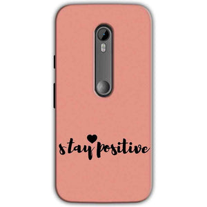 Moto G Turbo Edition Mobile Covers Cases Stay Positive - Lowest Price - Paybydaddy.com