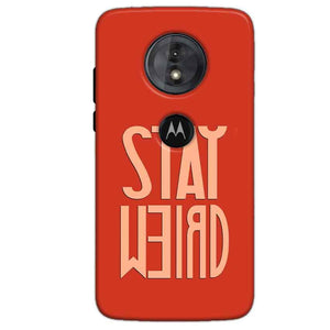 Motorola Moto G6 Play Mobile Covers Cases Stay Weird - Lowest Price - Paybydaddy.com
