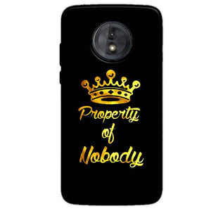 Motorola Moto G6 Play Without Cut Mobile Covers Cases Property of nobody with Crown - Lowest Price - Paybydaddy.com