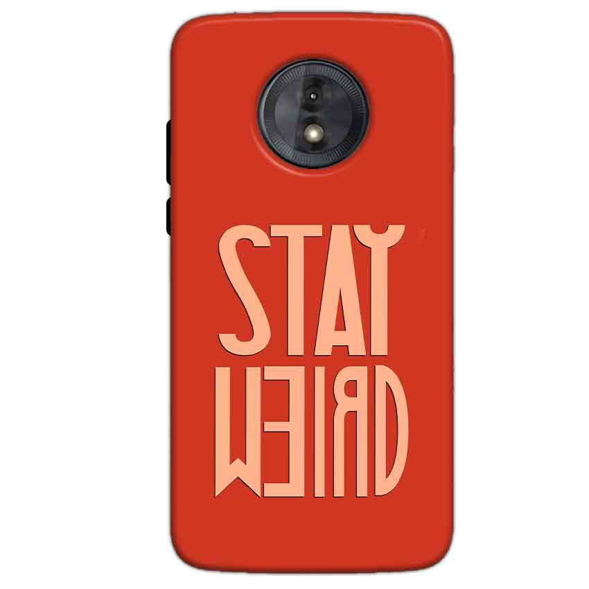 Motorola Moto G6 Play Without Cut Mobile Covers Cases Stay Weird - Lowest Price - Paybydaddy.com