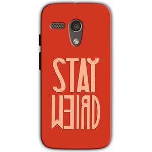 Motorola Moto G 4G Mobile Covers Cases Stay Weird - Lowest Price - Paybydaddy.com