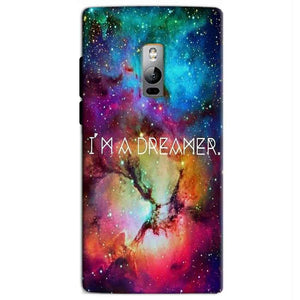 One Plus 2 Two Mobile Covers Cases I am Dreamer - Lowest Price - Paybydaddy.com
