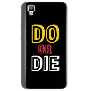 Oppo F1 Plus Mobile Covers Cases DO OR DIE - Lowest Price - Paybydaddy.com