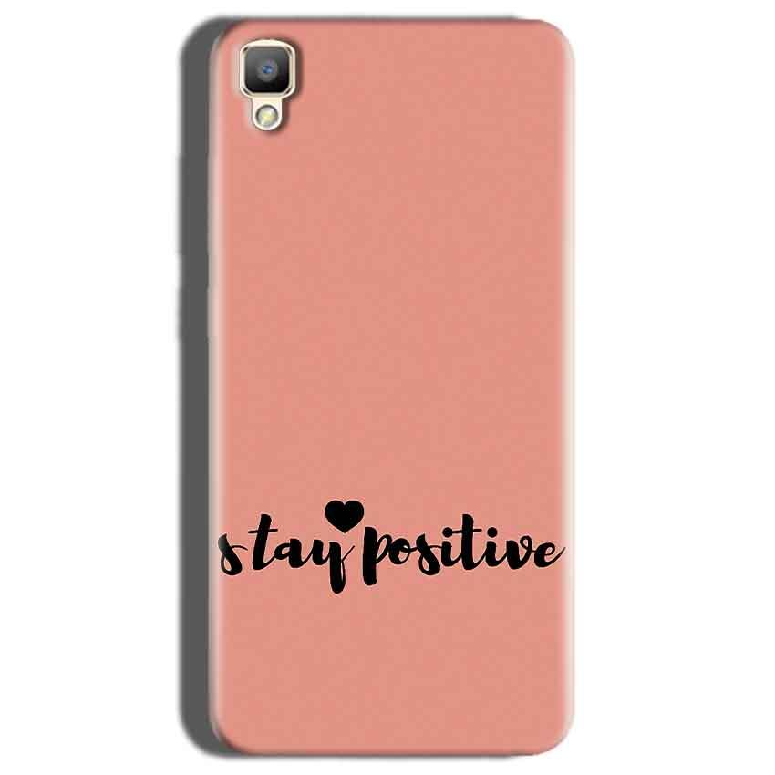Oppo F1 Plus Mobile Covers Cases Stay Positive - Lowest Price - Paybydaddy.com