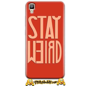 Oppo F1 Plus Mobile Covers Cases Stay Weird - Lowest Price - Paybydaddy.com