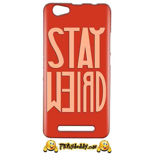 Reliance LYF Wind 1 Mobile Covers Cases Stay Weird - Lowest Price - Paybydaddy.com