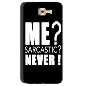 Samsung Galaxy C7 Pro Mobile Covers Cases Me sarcastic - Lowest Price - Paybydaddy.com