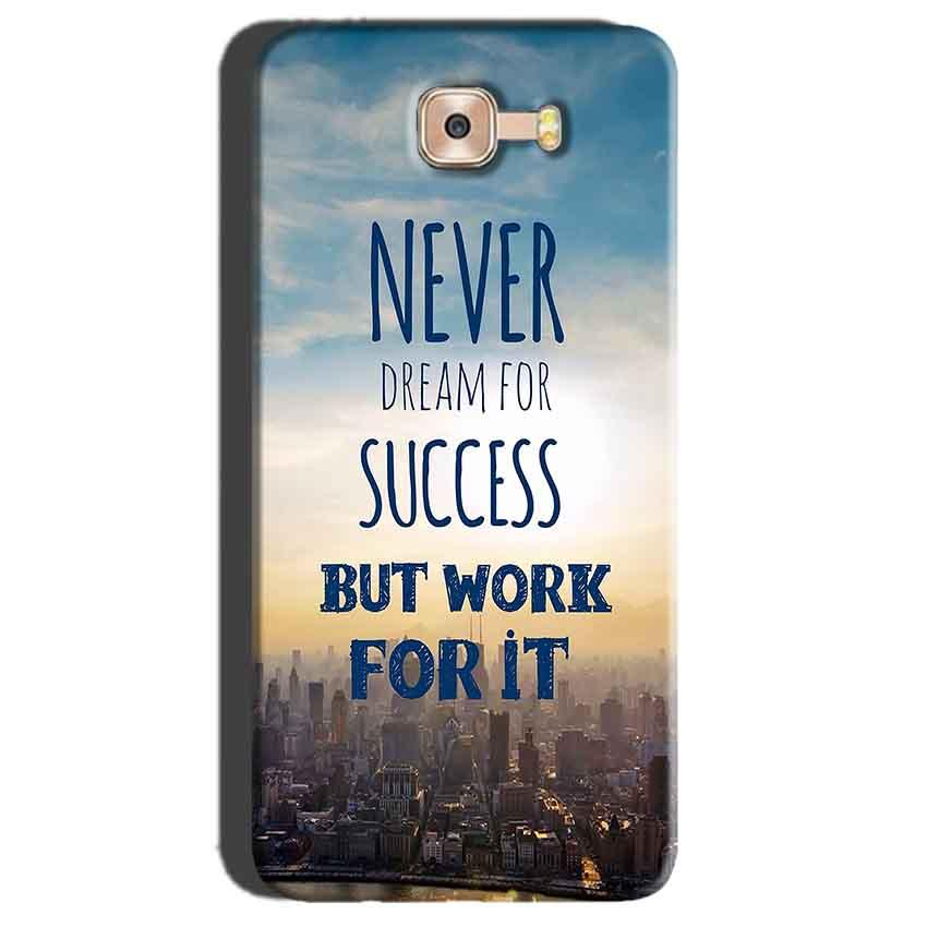 Samsung Galaxy C7 Pro Mobile Covers Cases Never Dreams For Success But Work For It Quote - Lowest Price - Paybydaddy.com