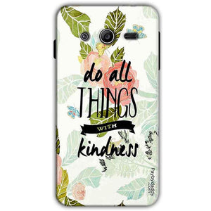 Samsung Galaxy Core 2 Dual G355H Mobile Covers Cases Do all things with kindness - Lowest Price - Paybydaddy.com